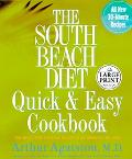 South Beach Diet Quick & Easy Cookbook 200 Delicious Recipes Ready In 30 Minutes Or Less
