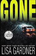 Gone - Lisa Gardner - Hardcover - Large Print Edition