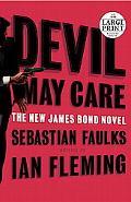Devil May Care (James Bond 007 Series)