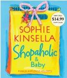 Shopaholic & Baby (Shopaholic Series)