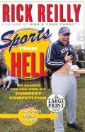 Sports From Hell: My Search for the World's Dumbest Competition (Random House Large Print)