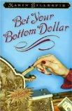 Bet Your Bottom Dollar: A Bottom Dollar Girls Novel