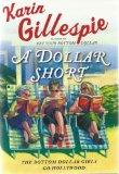 A Dollar Short (LARGE PRINT EDITION)