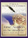 Jane Austen in Scarsdale: Or Love, Death and the SATs