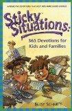 Sticky Situations: 365 Devotions for Kids and Families