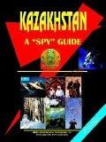 Kazakhstan a Spy Guide