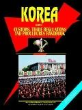 Korea, North Customs, Trade Regulations And Procedures Handbook