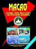 Macao Customs, Trade Regulations and Procedures Handbook