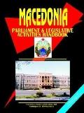 Macedonia Parliament and Legislative Activities Handbook