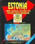 Estonia Army, National Security And Defense Policy Handbook