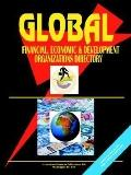 Global Economic Financial and Development Organizations Directory