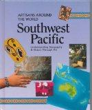 Southwest Pacific (Artisans Around the World)