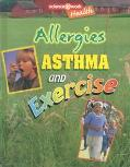 Allergies, Asthma, and Exercise