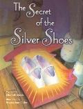Secret of the Silver Shoes