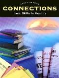 Steck-Vaughn Connections: Basic Skills in Reading