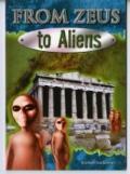 From Zeus to Aliens