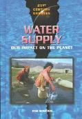 Water Supply Our Impact on the Planet