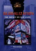 Globalization The Impact on Our Lives