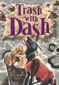 Trash with Dash