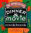 Dinner & A Movie Cookbook Recipes