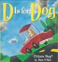 D Is for Dog Citizen Dog3