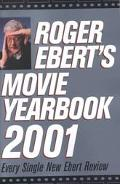 Roger Ebert's Movie Yearbook: Every Single New Ebert Review - Roger Ebert - Paperback