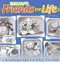 Ziggy's Friends for Life: A 30th Anniversary Tribute to Zig from All of His Friends - Tom Wi...
