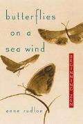 Butterflies on a Sea Wind Beginning Zen