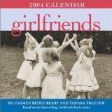 Girlfriends 2004 Day-To-Day Calendar