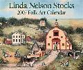 Linda Nelson Stocks Folk Art 2007 Calendar