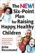 New Six-Point Plan for Raising Happy, Healthy Children