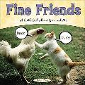 Fine Friends A Little Book About You and Me