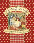 Goodness Gracious Recipes for Good Food and Gracious Living