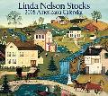 Linda Nelson Stocks 2008 Calendar Americana Art