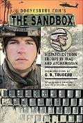 Doonesbury.coms the Sandbox Dispatches from Troops in Iraq and Afganistan