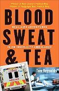 Blood, Sweat, and Tea