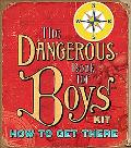 Dangerous Book for Boys How to Get There Mini Kit