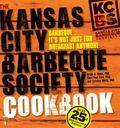 The Kansas City Barbeque Society Cookbook, 25th Anniversary Edition