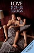 Hard Sell : Now a Major Motion Picture Love and Other Drugs