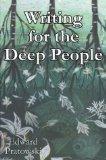 Writing for Deep People