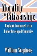Morality & Citizenship England Compared With Underdeveloped Countries