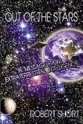 Out Of The Stars A Message From Extraterrestrial Intelligence