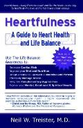 Heartfulness A Guide To Heart Health And Life Balance