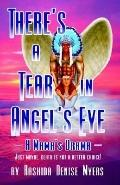 There's A Tear In Angel's Eye A Mama's Drama