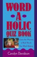 Word-a-holic Quizbook