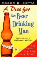 Diet for the Beer Drinking Man