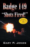 Badge 149 Shots Fired!