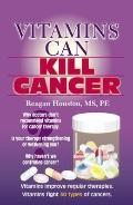 Vitamins Can Kill Cancer