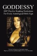 Goddessy 2007 Psychic Reading Predictions for Every Astrological Birth Sign