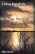 Loose Sandhills The Story of Salishan